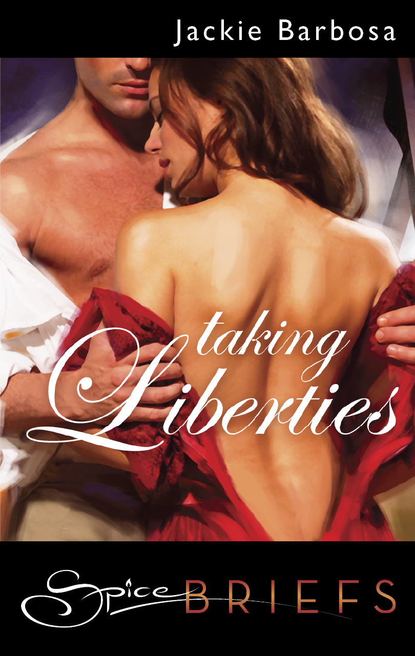 Taking Liberties by Jackie Barbosa