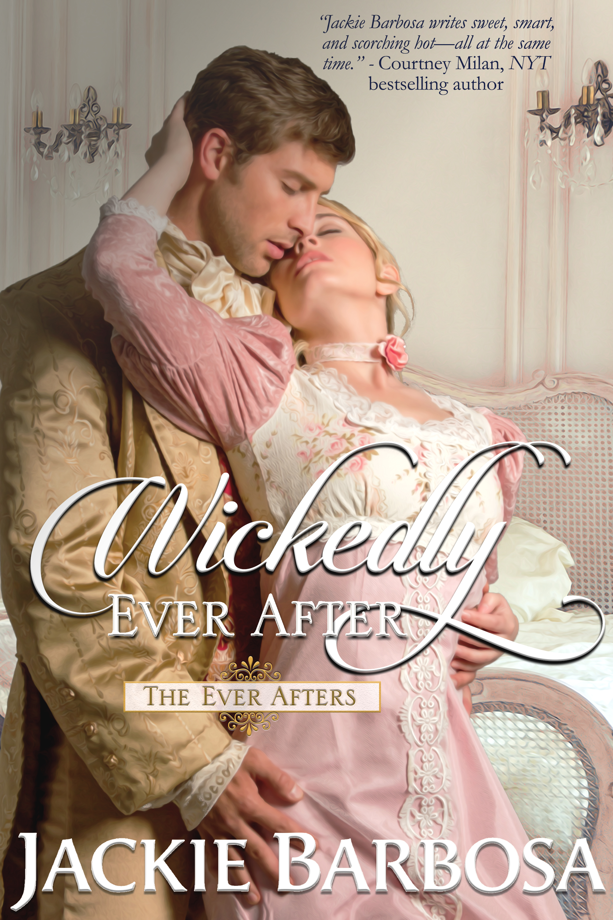 Wickedly Ever After by Jackie Barbosa