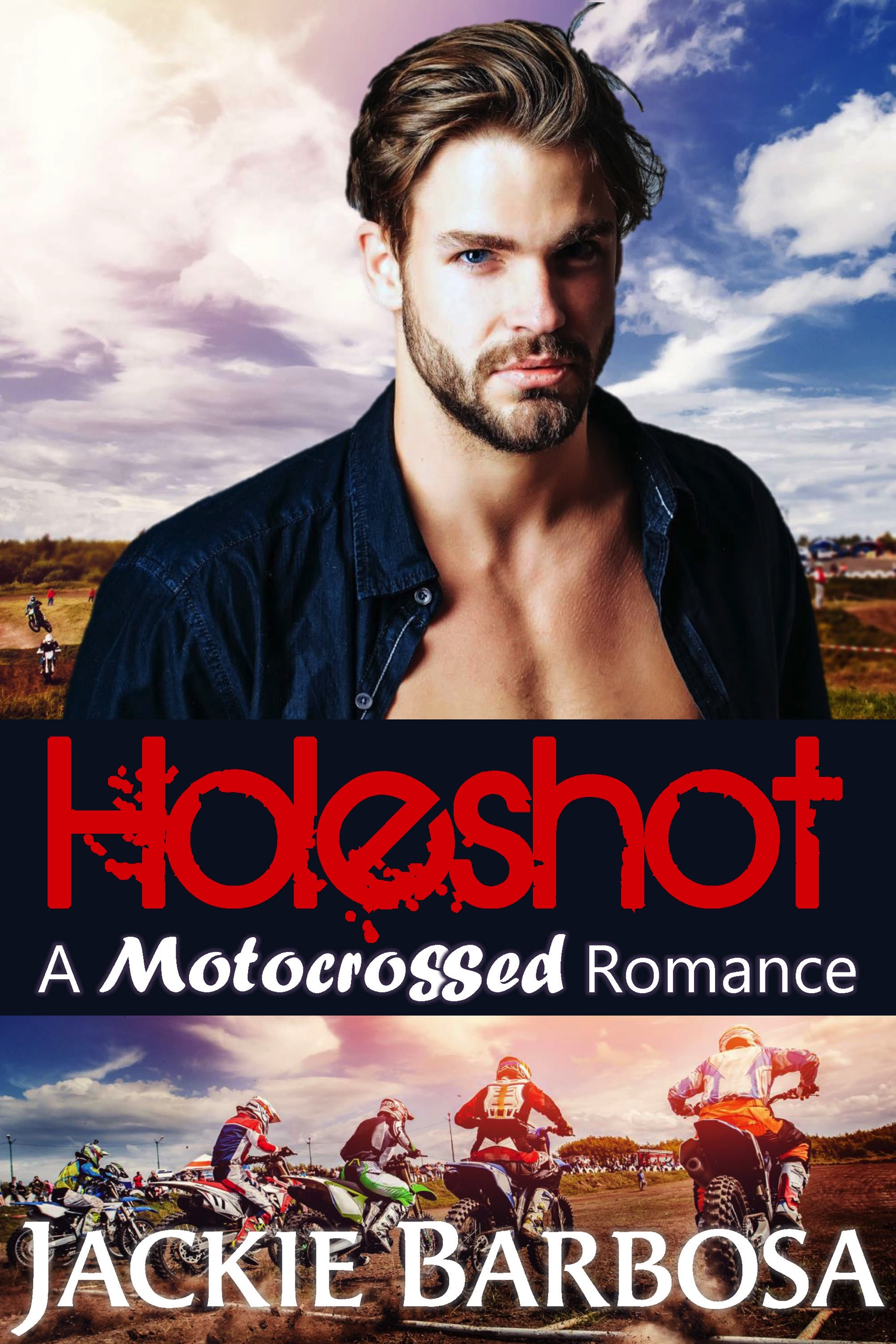 Holeshot by Jackie Barbosa