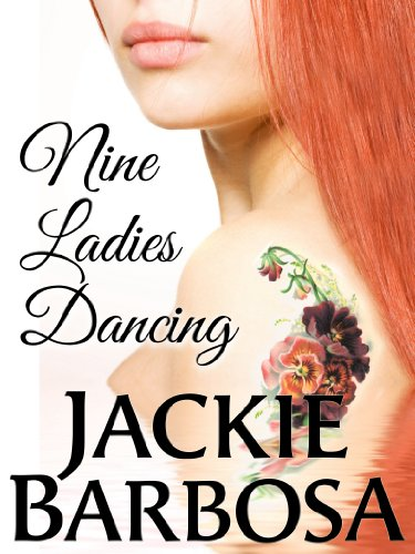 Nine Ladies Dancing by Jackie Barbosa