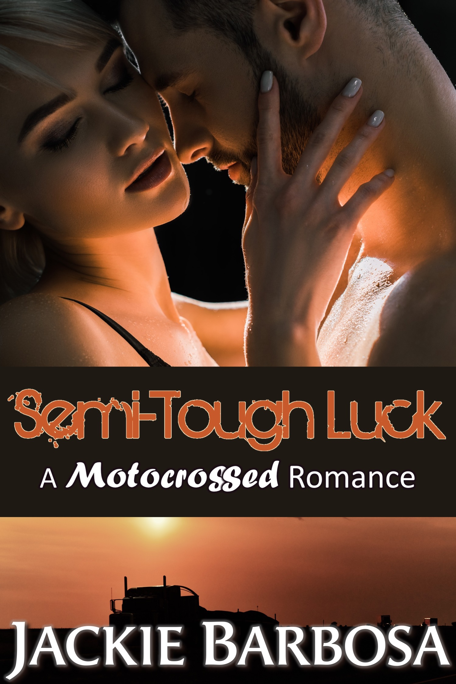 Semi-Tough Luck by Jackie Barbosa