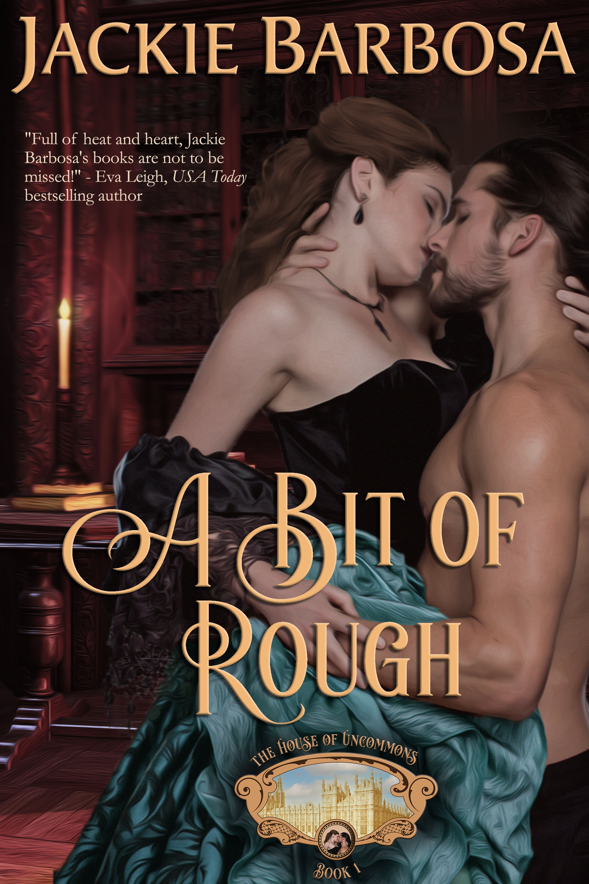 A Bit of Rough by Jackie Barbosa