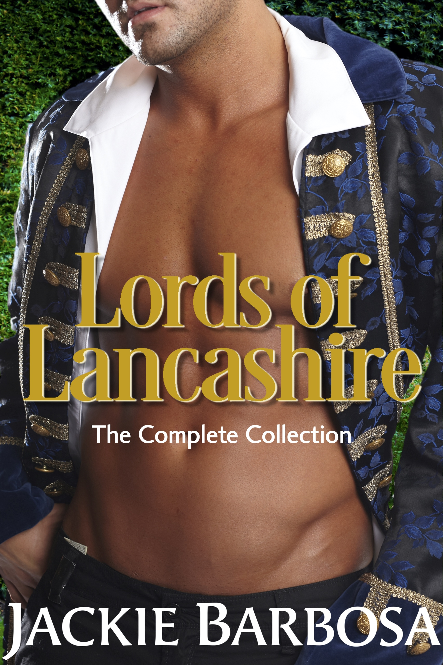 Lords of Lancashire: The Complete Collection by Jackie Barbosa